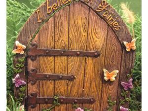 I Believe in Fairies Door w/hinged Door